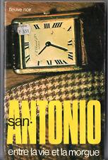 SAN-ANTONIO n°77 ¤ ENTRE LA VIE ET LA MORGUE ¤ 07/1977 F2