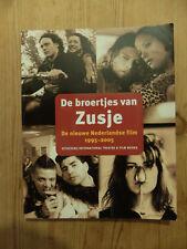 De broetjes van Zusje | De nieuwe Nederlandse film 1995-2005 | Nederlandstalig