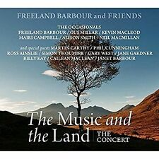FREELAND BARBOUR - THE MUSIC AND THE LAND: THE CONCERT NEW CD