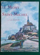 """Camille Mauclair, le Mont Saint-Michel, Coll. """"Sites et Monuments"""", Arthaud,1931"""