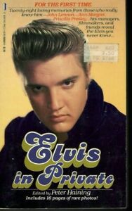 Elvis in Private by Peter Haining (1987, Mass Market) Acceptable, Old, Tanning
