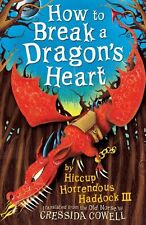How to Break a Dragon's Heart: Book 8 (How To Train Your Dragon),Cressida Cowel