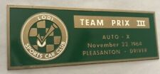 Vintage 1964 Collectable Dashboard Plaque Lodi Sports Car Club Team Prix 3
