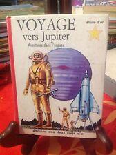 Enfantina - Voyage vers Jupiter - Joseph Greene - Deux coqs d'or - 1966 - E1