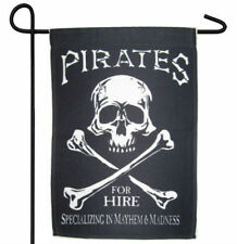 "PIRATE FOR HIRE MADNESS AND MAYHEM GARDEN BANNER/FLAG 12""X18"" SLEEVED POLY"