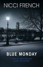 Blue Monday by French, Nicci 0718154959 The Cheap Fast Free Post