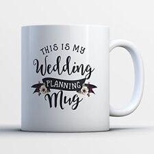WEDDING PLANNING MUG - Fun Wedding Engagement Coffee Mug