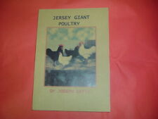JERSEY GIANT POULTRY   Dr  JOSEPH  BATTY   NEW          SOFT BACK BOOK 80 PAGES