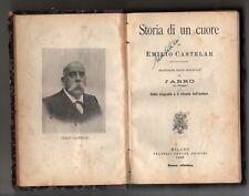 storia di un cuore - emilio castelar - traduzione dallo spagnolo di Jarro - 1899