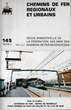 CHEMINS de FER RÉGIONAUX et URBAINS - N° 145 (1978 - 1) (CFRU - FACS) (Train)