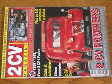 17$$ Revue 2CV Magazine n°34 Carburateur / 2 CV Pompiers / 2CV de 1939 à 1949