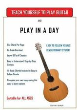 Learn to Play Guitar: Teach Yourself to Play Guitar : Play in a Day by Rockin...