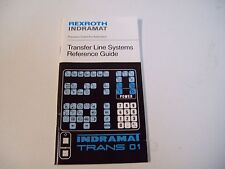 Rexroth Indramat 3Eiom-Ia74418 Transfer Line Systems Reference Guide - Free Ship