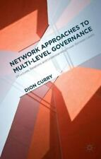 Network Approaches to Multi-Level Governance : Structures, Relations and...