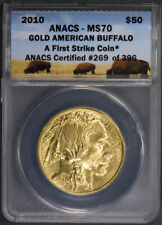 2010 G$50 AMERICAN GOLD BUFFALO, FIRST STRIKE COIN *ANACS MS 70* LOT#M477