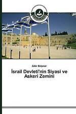 Israil Devleti'nin Siyasi ve Askeri Zemini (Turkish Edition) by Zafer Balpinar