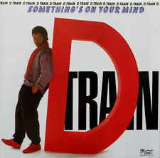 D-Train - Something's On Your Mind   New cd  Canada import.
