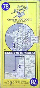 Ancienne carte Routière Michelin collector - 200 000é - BORDEAUX-BIARRITZ