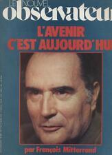 Le Nouvel Observateur   N°696   11 Au 19 Mars 1978: L'avenir c'est aujourd'hui p