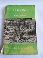 Old Book: Pruning by Roy Genders 1955