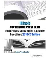 Illinois Auctioneer License Exam : Examfocus Study Notes & Review Questions 2...