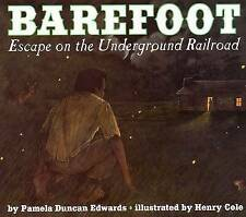 USED (GD) Barefoot: Escape on the Underground Railroad by Pamela Duncan Edwards