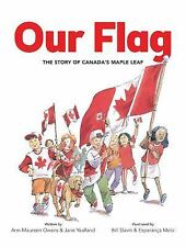 Our Flag: The Story of Canada's Maple Leaf-ExLibrary