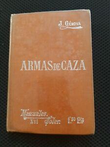 J Genova Armas De Caza Manuales Soler HC #1669
