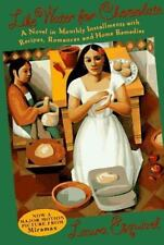 Like Water for Chocolate: A Novel in Monthly Installments, with Recipes, Roman..