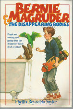 Bernie Magruder and the Disappearing Bodies by Phyllis Reynolds Naylor (2001,...