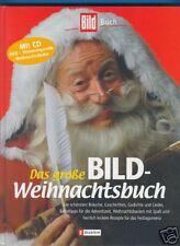 Das große BILD Weihnachtsbuch mit  CD + Backen + Rezepte + Lieder + Geschichten
