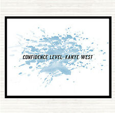 Blue White Confidence Level Kanye West Inspirational Quote Dinner Table Placemat