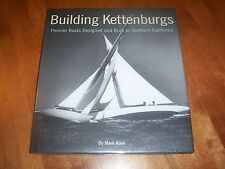 BUILDING KETTENBURGS Wood Boat Builder Design Sailboat Sailboats Boats Book NEW