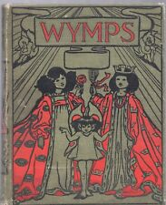 WYMPS AND OTHER FAIRY TALES By EVELYN SHARP John Lane HC 1909