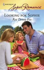 Superromance: Looking for Sophie 1459 by Roz Denny Fox (2007, Paperback)