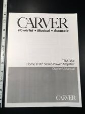 """Carver TFM-35x Power Amp Stereo """"Original"""" Owners Manual 21 Pages"""