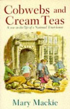Very Good, Cobwebs and Cream Teas: Year in the Life of a National Trust House, M