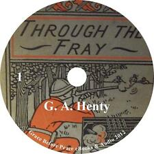Through The Fray, Classic Battles of War Audiobook by G A Henty on 1 MP3 CD