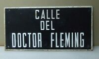 Placa Nombre De Calle del Doctor Fleming, vintage Chapa Hierro 49 x 23 cm.
