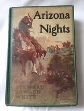 Arizona Nights Hardcover Illustrated by Stewart Edward White 1907
