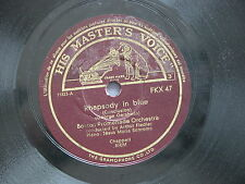 78 rpm RHAPSODY IN BLUE - STRIKE UP THE BAND Gerschwin FKX 47 Boston Orchestra
