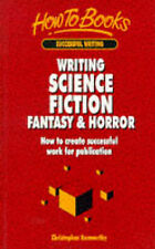 USED (VG) Writing Science Fiction Fantasy & Horror: How to create successful wor
