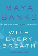 With Every Breath-Maya Banks-2016 Slow Burn novel #4-trade sized paperback