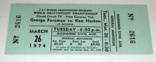 GEORGE FOREMAN vs KEN NORTON 1974 ORIGINAL TICKET CLOSED CIRCUIT BOXING MATCH