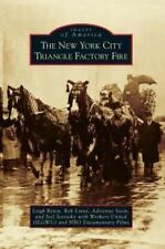 New York City Triangle Factory Fire (Hardback or Cased Book)