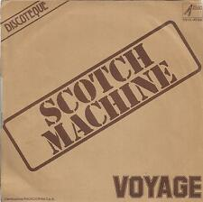 disco 45 GIRI VOYAGE SCOTCH MACHINE - LADY AMERICA