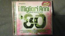 COMPILATION - I MIGLIORI ANNI DELLA NOSTRA VITA 80  (CARRÀ RETTORE...). CD