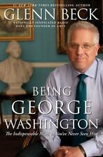 BEING GEORGE WASHINGTON a Hardcover book by Glenn Beck FREE SHIPPING! glen