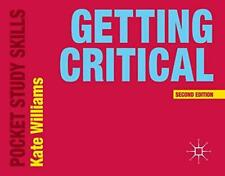 Getting Critical (Pocket Study Skills), Williams, Kate, Good Condition Book, ISB