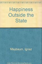 Happiness Outside the State by Maybaum, Ignaz Hardback Book The Fast Free